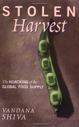 Image for Stolen Harvest: The Hijacking of the Global Food Supply