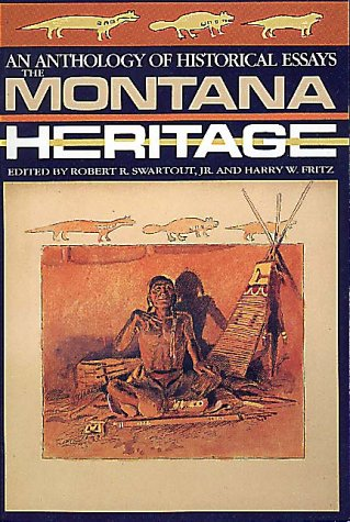 Image for The Montana Heritage: An Anthology of Historical Essays