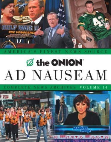 Image for The Onion Ad Nauseam: Complete News Archives Volume 14