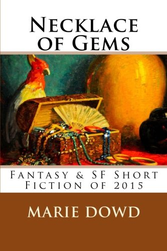 Image for Necklace of Gems: Fantasy & SF Short Fiction of 2015
