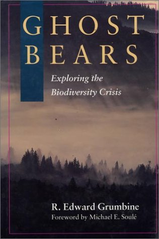 Image for Ghost Bears: Exploring The Biodiversity Crisis