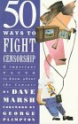 Image for 50 Ways to Fight Censorship: And Important Facts to Know About the Censors