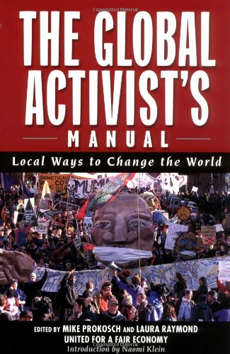 Image for The Global Activists' Manual: Acting Locally to Transform the World (Nation Books)