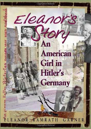Image for Eleanor's Story: An American Girl in Hitler's Germany
