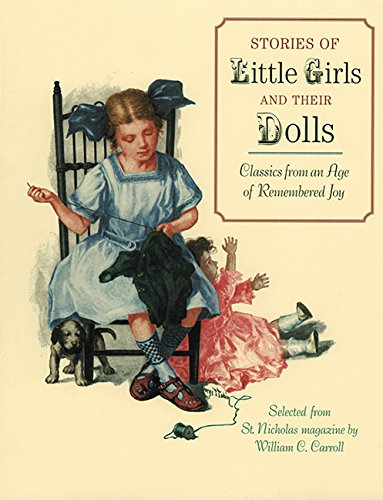 Image for Stories of Little Girls and Their Dolls: Classics from an Age of Remembered Joy