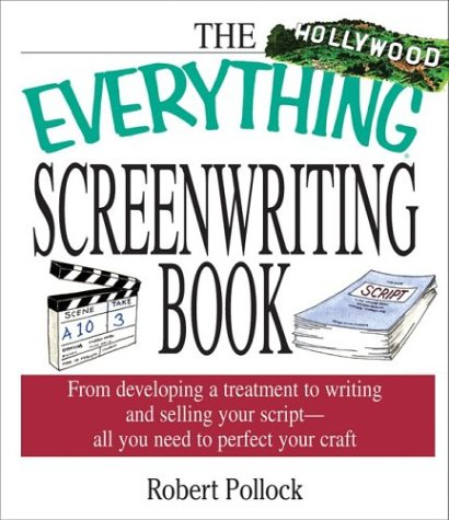 Image for Everything Screenwriting (Everything Series)