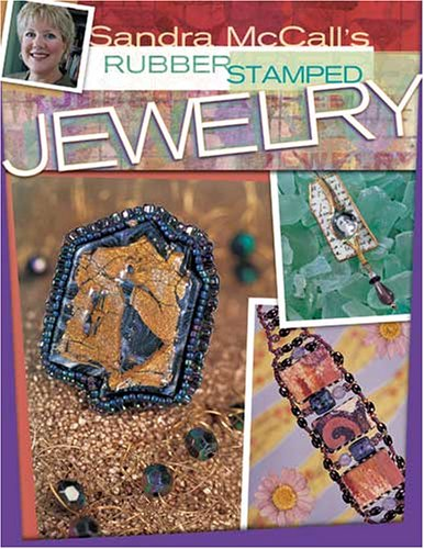 Image for Sandra McCall's Rubber Stamped Jewelry