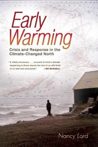Image for Early Warming: Crisis and Response in the Climate-Changed North