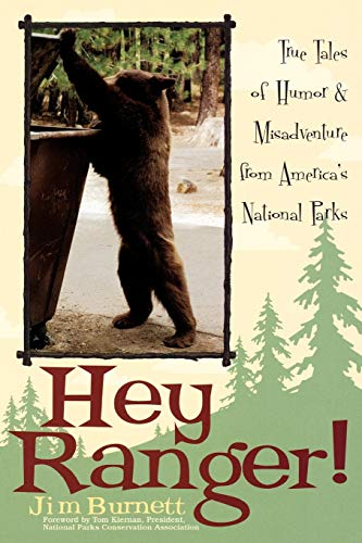 Image for Hey Ranger!: True Tales of Humor & Misadventure from America's National Parks