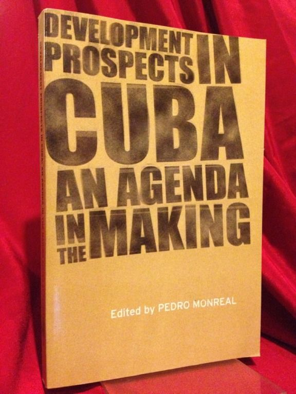 Image for Development Prospects in Cuba: An Agenda in the Making (Institute of Latin American Studies)