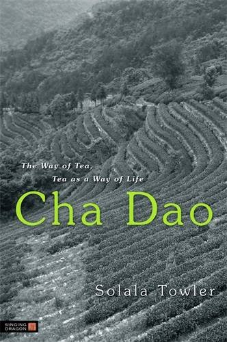 Image for Cha Dao: The Way of Tea, Tea as a Way of Life