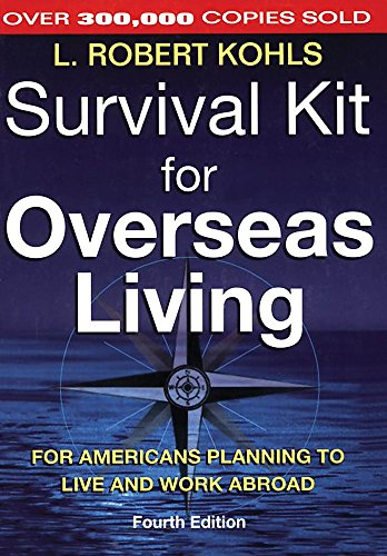 Image for Survival Kit for Overseas Living: For Americans Planning to Live and Work Abroad
