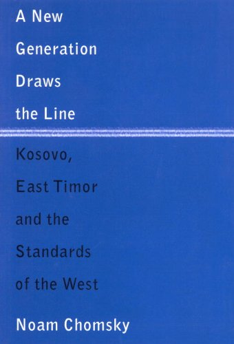 Image for A New Generation Draws the Line: Kosovo, East Timor and the Standards of the West