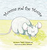 Image for Mooma and the Mouse
