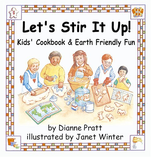 Image for Let's Stir It Up!  Kids' Cookbook & Earth Friendly Fun