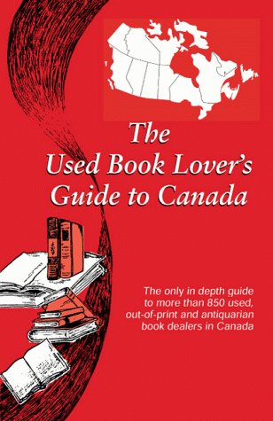 Image for The Used Book Lover's Guide to Canada (The Used Book Lover's Guide Series)