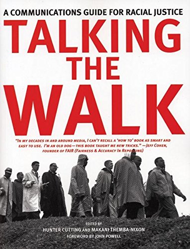 Image for Talking the Walk: A Communications Guide for Racial Justice