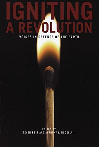 Image for Igniting a Revolution: Voices in Defense of the Earth