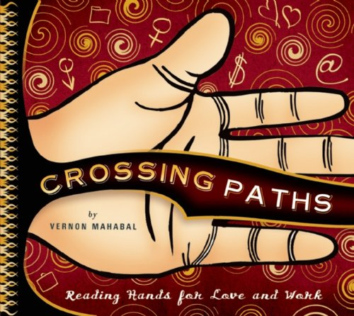 Image for Crossing Paths: Reading Hands for Love and Work