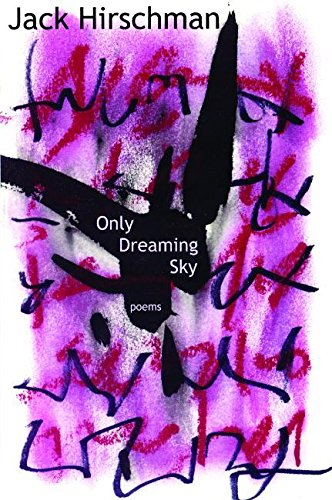 Image for Only Dreaming Sky: Poems
