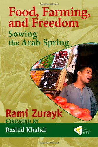 Image for Food, Farming, and Freedom: Sowing the Arab Spring