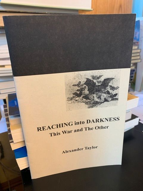 Image for Reaching into Darkness: This War and The Other by Taylor, Alexander