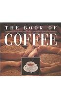 Image for The Book of Coffee: A Gourmet's Guide