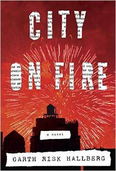 Image for City on Fire by Hallberg, Garth Risk