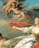 Image for La volupt, du gout French Painting in the age of Madame de Pompadour (COEDITION ET MUSEE  SOMOGY)