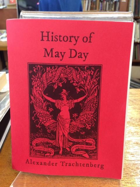 Image for History of May Day by Alexander Trachtenberg