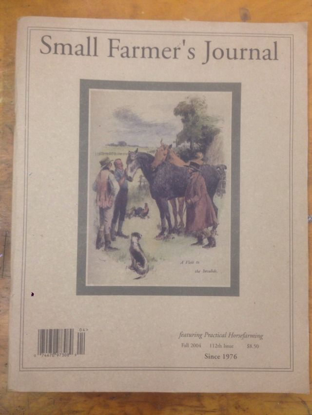 Image for Small Farmer's Journal Featuring Practical Horsefarming Fall 2004 112th Issue by N/A