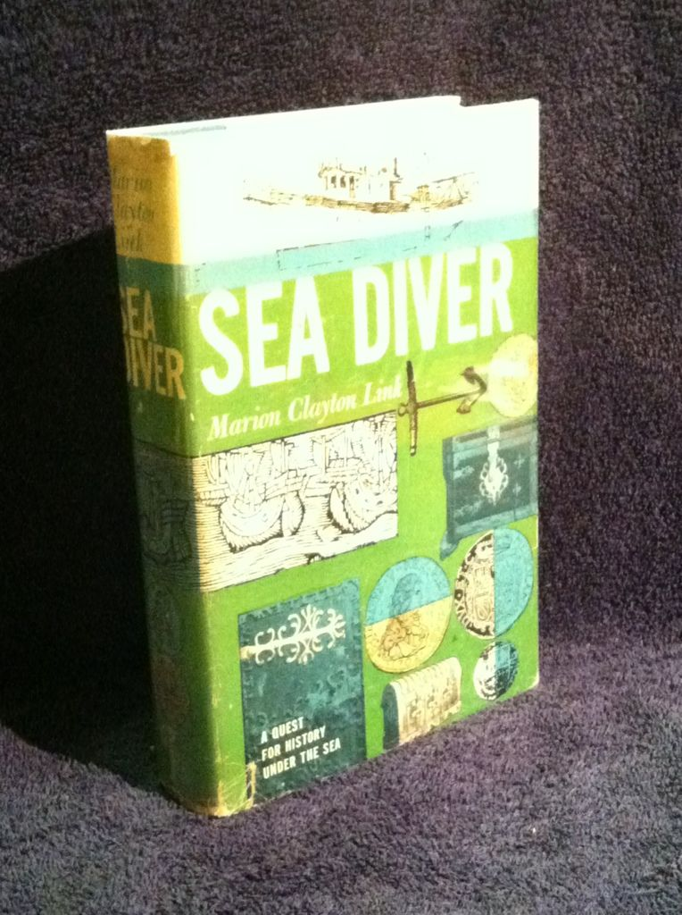 Image for Sea Diver: a Quest for History under the Sea
