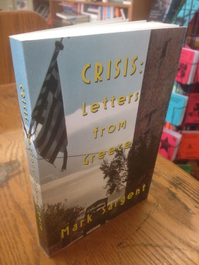 Image for Crisis: Letters from Greece by Sargent, Mark