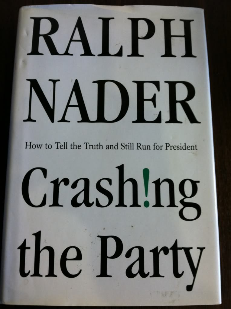Image for Crashing the Party: Taking on the Corporate Government in an Age of Surrender