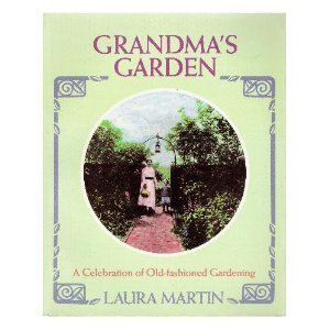 Image for Grandma's Garden: A Celebration of Old-Fashioned Gardening