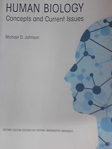 Image for HUMAN BIOLOGY Concepts and Current Issues - Second Custom Edition for Central Washington University