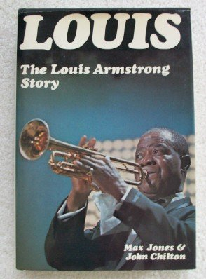 Image for Louis: The Louis Armstrong Story, 1900-1971