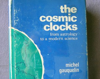 Image for The Cosmic Clocks: From Astrology to a Modern Science