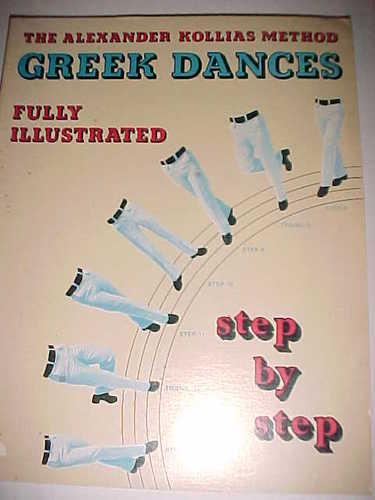 Image for Greek dances fully illustrated, step by step: The Alexander Kollias method