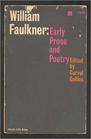 Image for Early Prose and Poetry by Faulkner, William