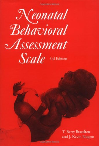Image for Neonatal Behavioral Assessment Scale by T. Berry Brazelton (1995-01-15)