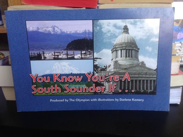 Image for You Know You're a South Sounder If--