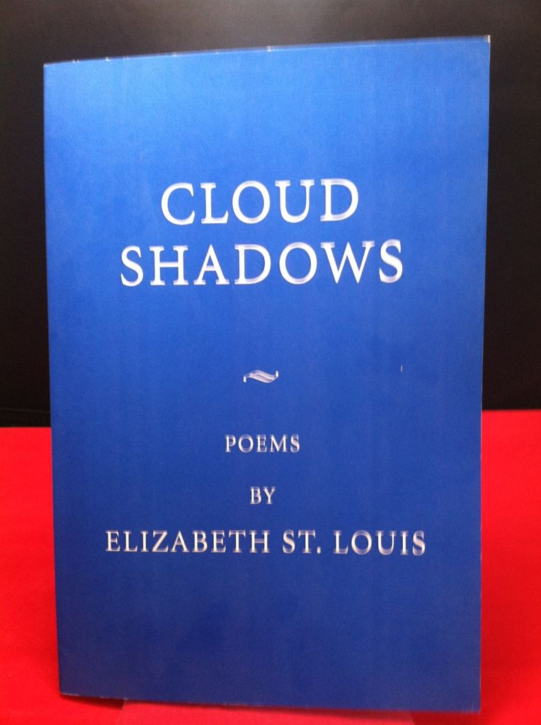 Image for Cloud Shadows: Poems by Elizabeth St. Louis by Elizabeth St. Louis