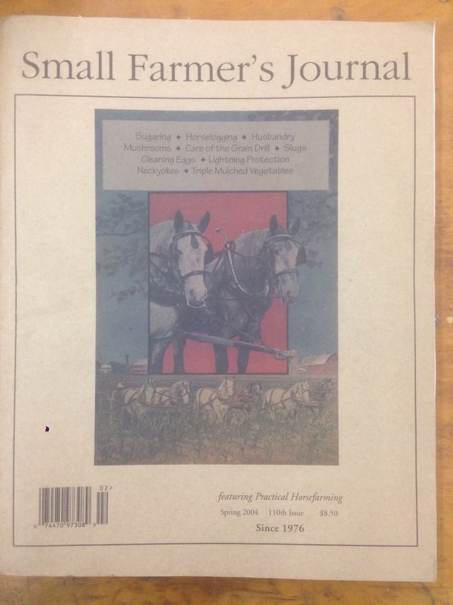 Image for Small Farmer's Journal Featuring Horsefarming Spring 2004 110th Issue by N/A