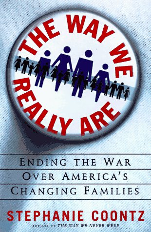 Image for The Way We Really Are: Coming To Terms With America's Changing Families
