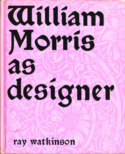 Image for William Morris As Designer