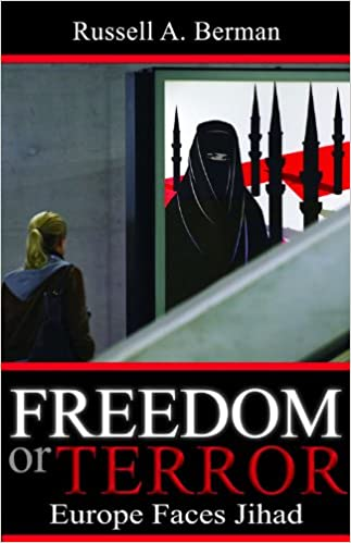 Image for Freedom or Terror: Europe Faces Jihad (Hoover Institution Press Publication)