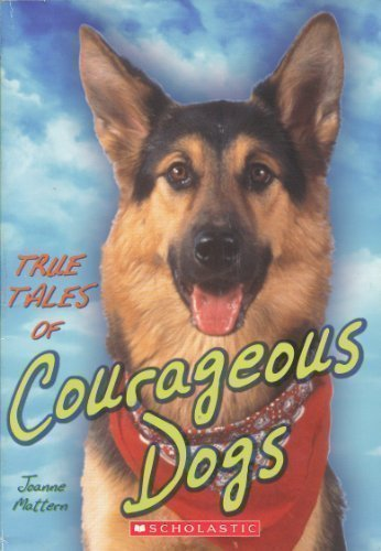 Image for True Tales of Courageous Dogs