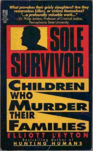 Image for Sole Survivor: Children Who Kill Their Families
