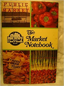 Image for The Market Notebook (Pike's Place Market)